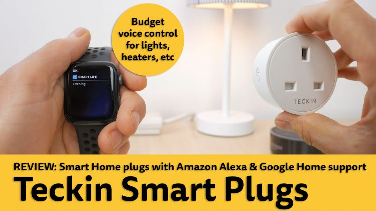 Review: Teckin Smart Plugs. Budget smart home with Amazon Alexa & Google Home support.