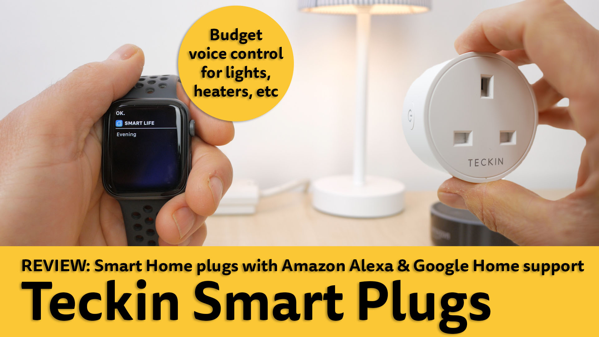 Review: Teckin Smart Plugs  Budget smart home with Amazon
