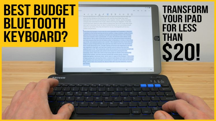 Best budget Bluetooth keyboard for iPad? | Arteck HB220B review | Most useful iPad accessory for under £15 or $20?