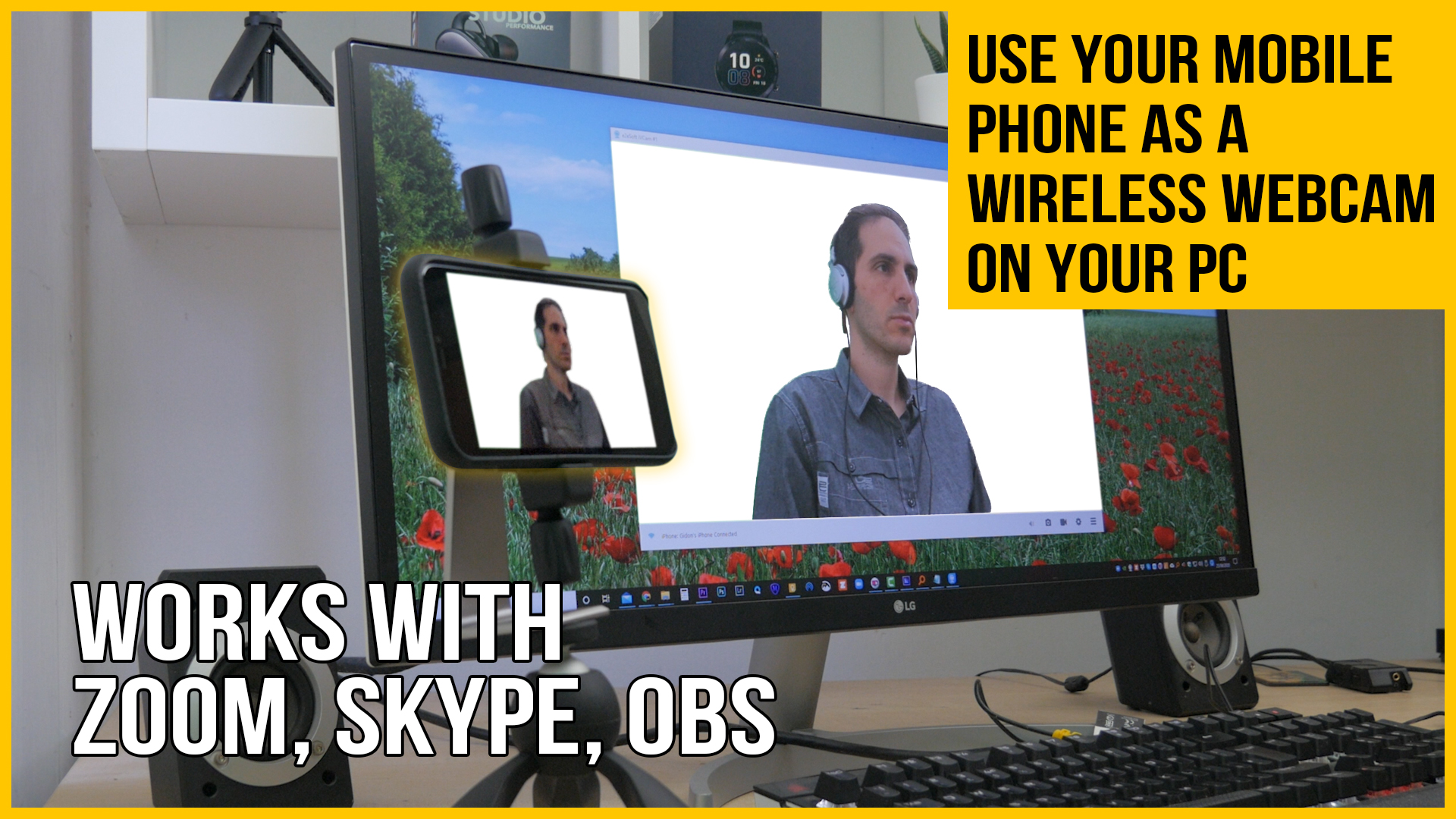 Use Your Phone As A Webcam In Zoom Or Anything Else On A Pc