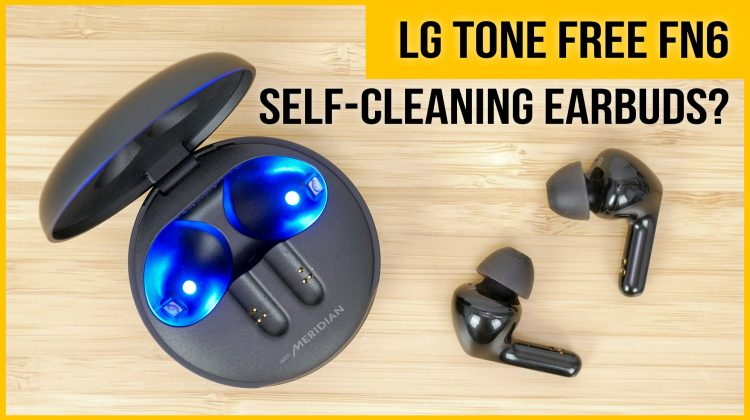LG TONE Free FN6 True Wireless Earbuds Review | vs Apple AirPods Pros, Anker SoundCore Liberty 2 Pros